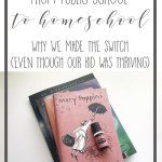 From Public School to Homeschool: Our Reasons Behind the Switch