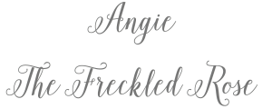 Angie The Freckled Rose | angiethefreckeldrose.com