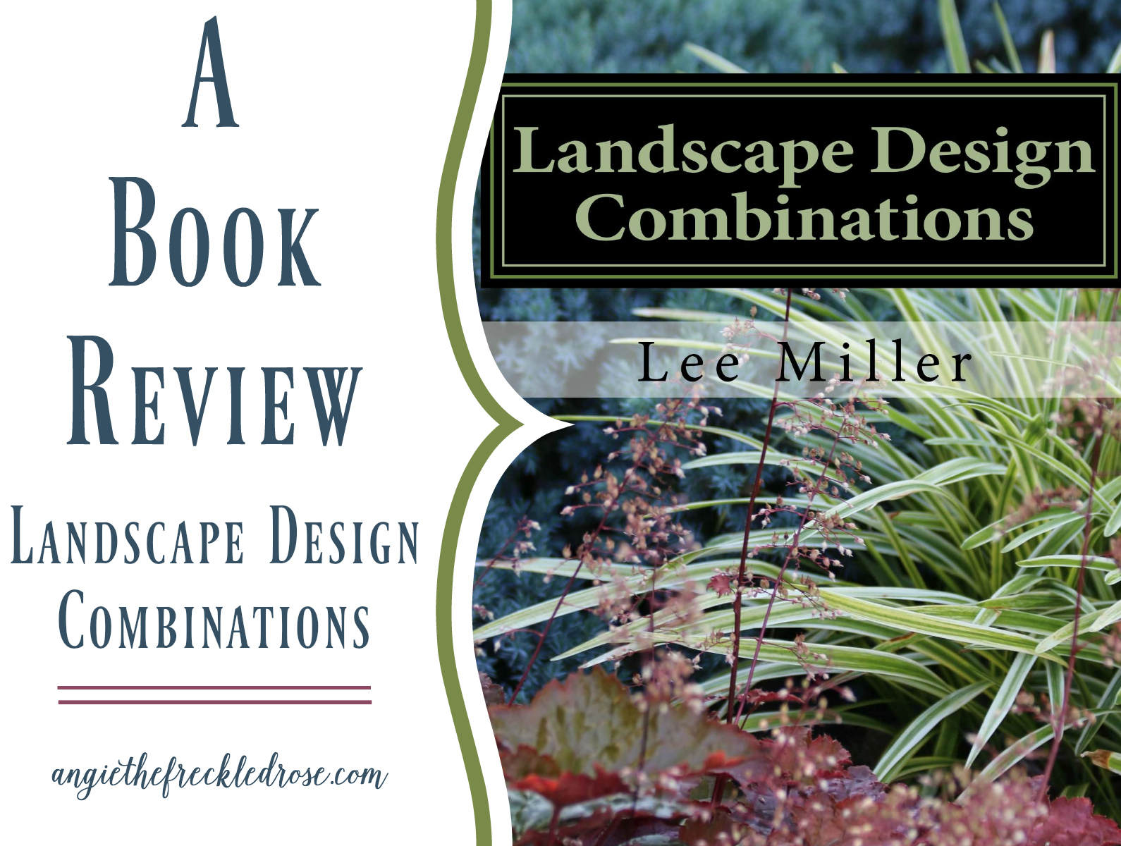 Landscape design combinations angie the freckled rose for Landscape design books