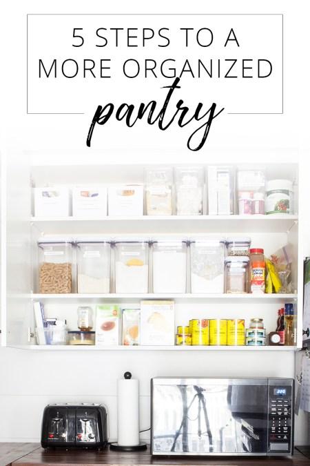 5 Steps To A More Organized Pantry | AKA Design