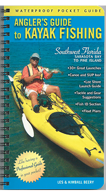 Angler's Guide to Kayak Fishing Southwest Florida-Sarasota Bay to Pine Island