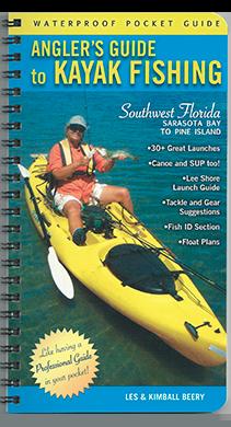 Angler's Guide to Kayak Fishing Southwest Florida-Sarasota Bay to Pine Island