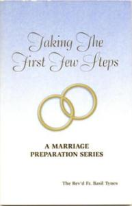 Taking The First Few Steps a marriage preparation series