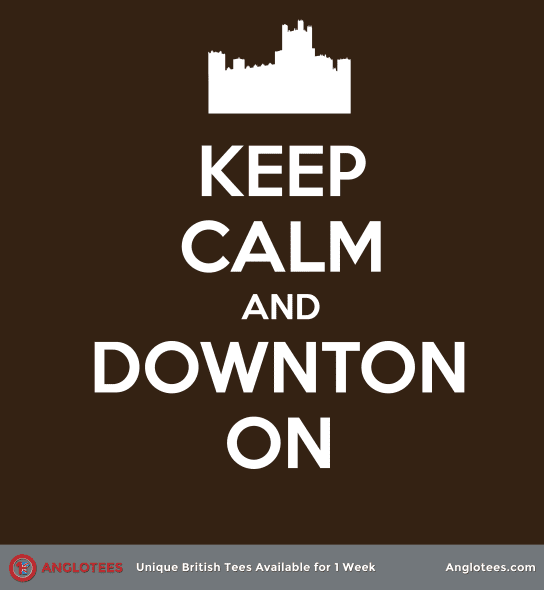 keep-calm-and-downton-on-for-catalog
