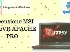 rece msi - Recensione notebook MSI GE72VR (Apache Pro)