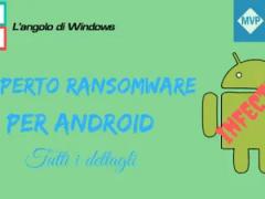 Oltre due - Mcafee scopre un ransomware per Android: LeakerLocker, tutti i dettagli