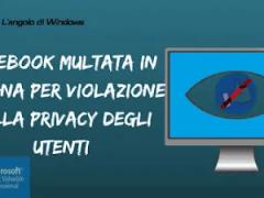 Facebook multata in Spagna per violazione della privacy degli utenti - Facebook multata in Spagna per violazione della privacy degli utenti