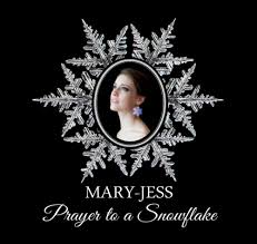 Mary-Jess – Prayer To A Snowflake