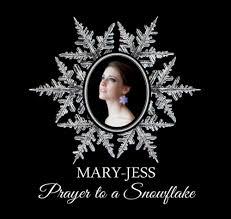 Mary-Jess – Prayer To A Snowflake
