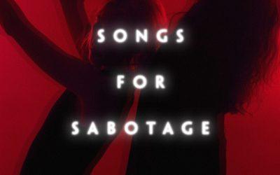 Songs for Sabotage: Night of Joy
