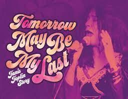 Tomorrow May Be My Last