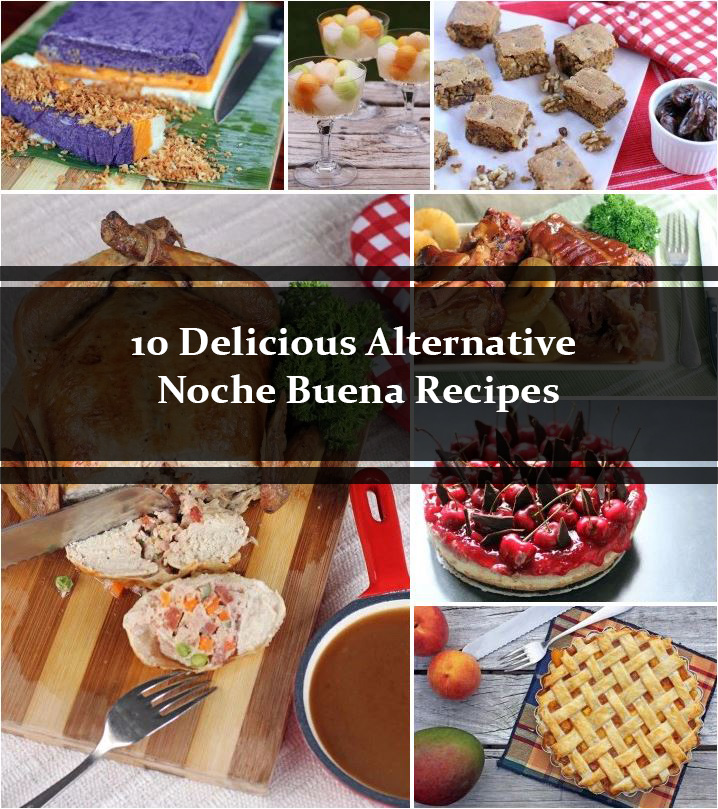 10 Alternative Noche Buena Recipes