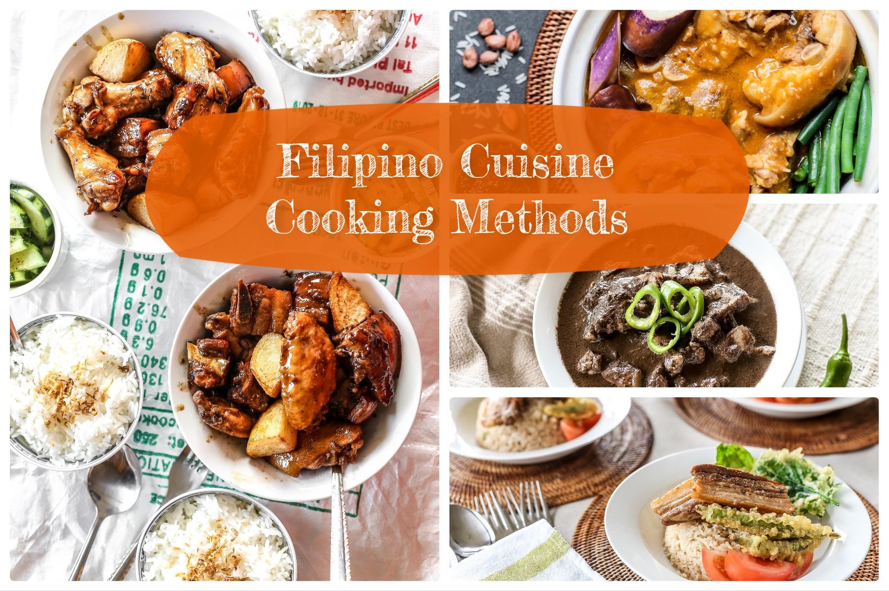 Filipino Cuisine Cooking Methods Ang Sarap