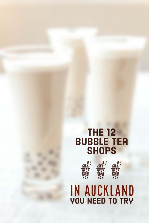 The 12 Bubble Tea Shops in Auckland you need to try 3