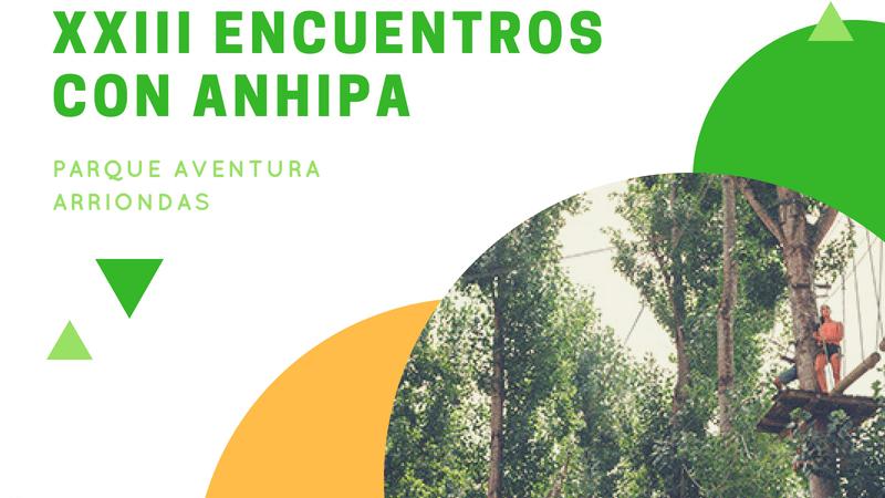 XXIII Encuentros con ANHIPA sábado 16 de Junio 2018