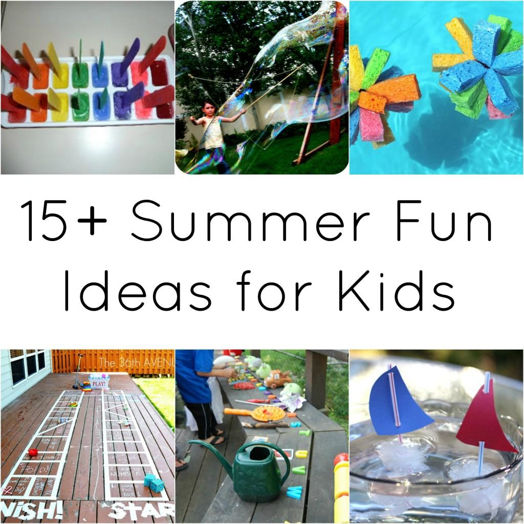 15 Summer Fun Ideas for Kids  A Night Owl Blog