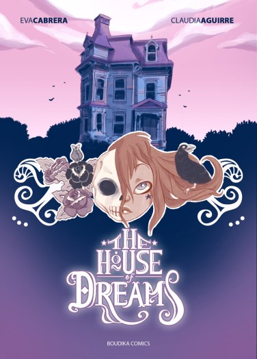 The House of Dreams, compilación de historias cortas de Eva Cabrera y Claudia Aguirre.