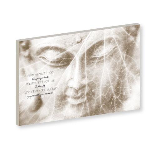 Wandbild, Buddha Zitat, Buddha Zitate, Bilder online kaufen, im Moment verweilen, Feng Shui Wandbild, Feng Shui Wandbilder, Wandbilder beige, Wandbilder creme, wandbilder braun, Wand-Deko, Wandbilder Buddha modern, Buddha Wandbild, Buddha Sprüche