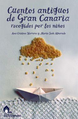 Cuentos antiguos de Gran Canaria recogidos por los niños