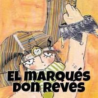 El marqués don Revés