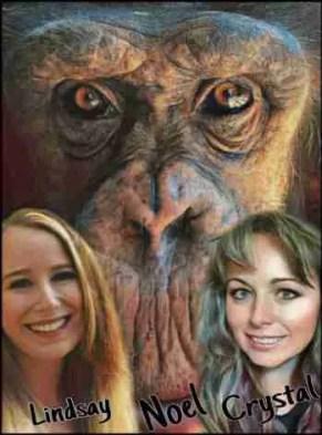 Chimp Noel and Crystal Alba and Lindsay Vanderhoot