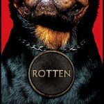 Rotten,  by Michael Northrop,  reviewed by Barbara Kay