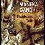 Heads & Tails, by Maneka Gandhi