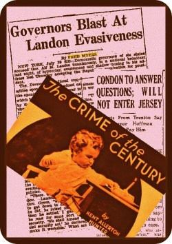 Some of Fred Myers' coverage of the Alf Landon presidential campaign and the Lindbergh baby kidnapping.