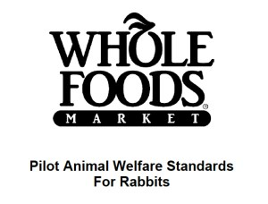Whole Foods rabbit standards
