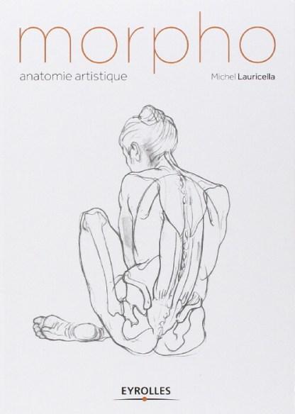 """Premiere de couverture du livre """" Morpho anatomie artistique"""" de Michel Lauricella"""
