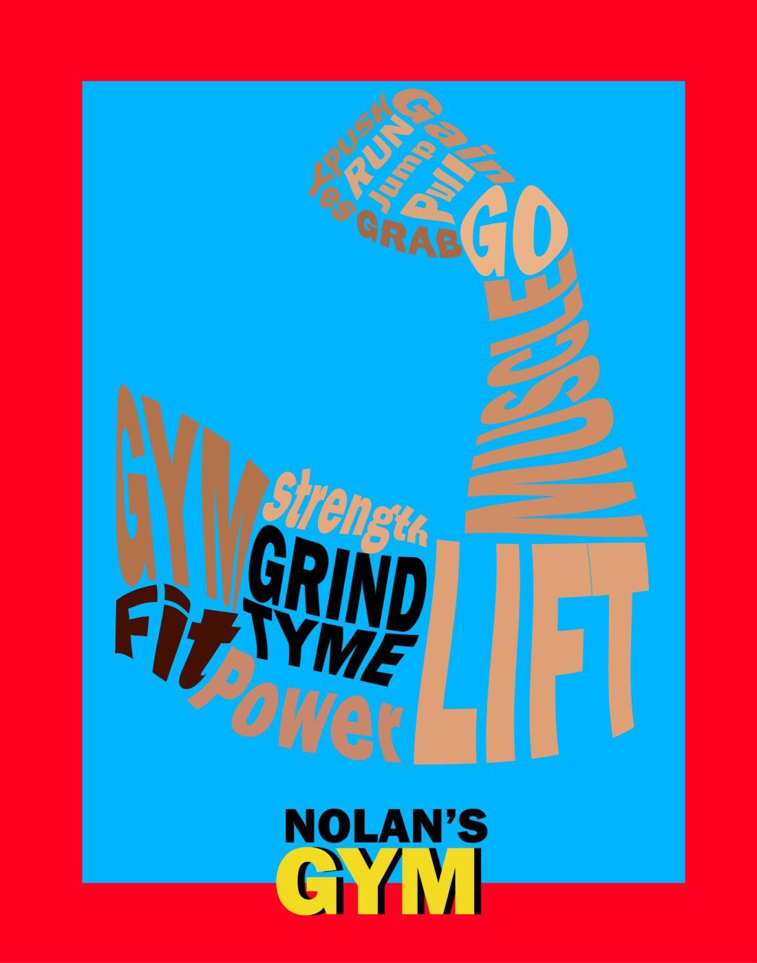 Nolan Green Gym Poster