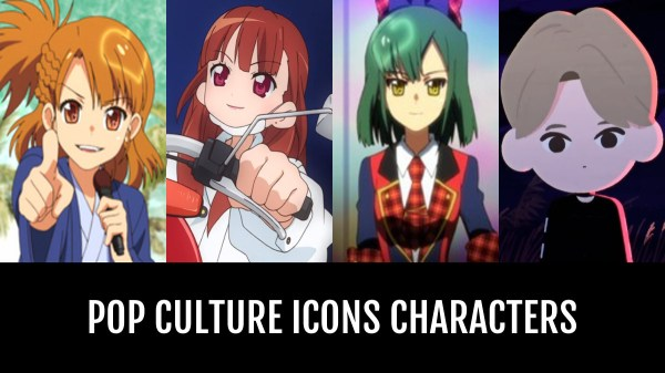 Best Pop Culture Icons Characters AnimePlanet