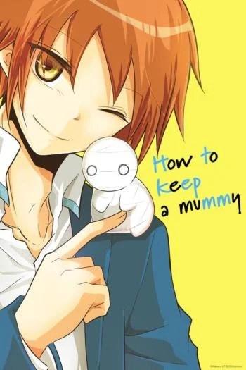 Cute Anime Boy Wallpaper How To Keep A Mummy Manga Anime Planet