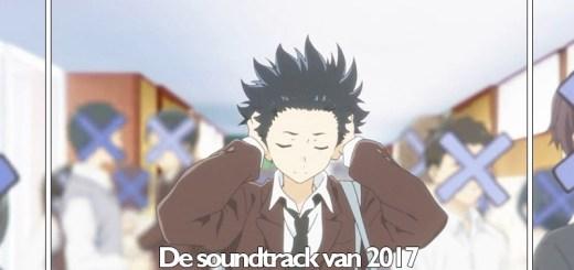 De anime soundtrack van 2017 is...?