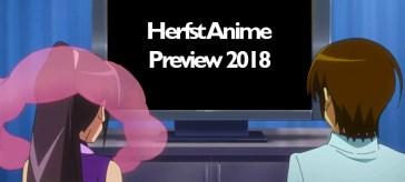 Herfst Anime Preview 2018 met Radiant, Sword Art Online en meer nieuwe anime