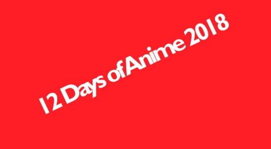 12 Days of Anime 2018 introductie