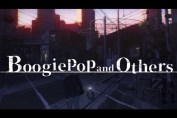 Boogiepop and Others anime review