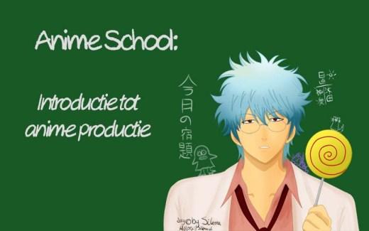 In dit blog lees je een introductie tot anime productie