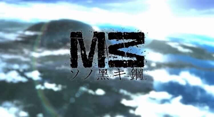 M3: Sono Kuroki Hagane Batch Subtitle Indonesia