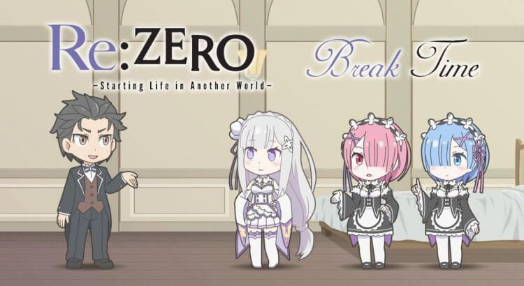 Re:Zero kara Hajimeru Break Time Batch Sub Indo