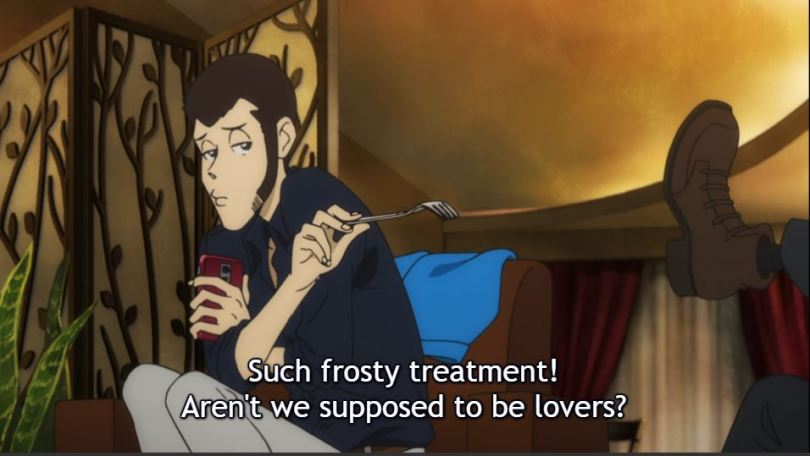 Lupin teasing Jigen. caption: Such frosty treatment! Aren't we supposed to be lovers?