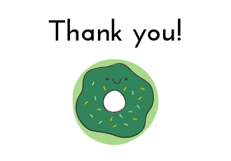 "Cartoony image of a doughnut in AniFem branded colours, a cute design with a small smiley face on it and the words ""Thank you!"" above."