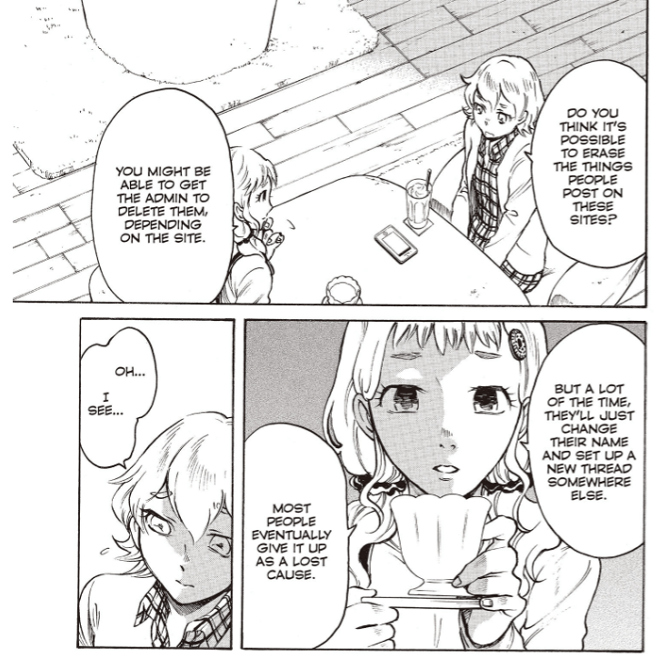 "Manga page of two young women at a cafe talking about online harassment. One asks if they could get the messages removed and the other says the person will just ""change their name and set up a new thread somewhere else."""