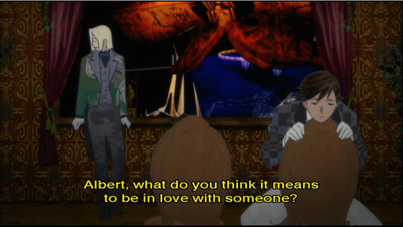 Franz in the background and Albert in the foreground. subtitle: Albert, what do you think it means to be in love with someone?
