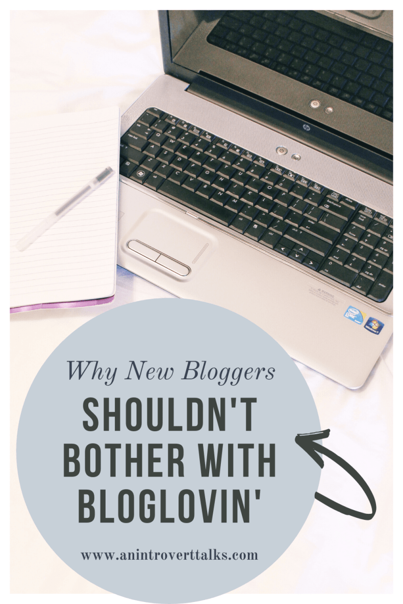 Why Beginning Bloggers Should Avoid Bloglovin' 2