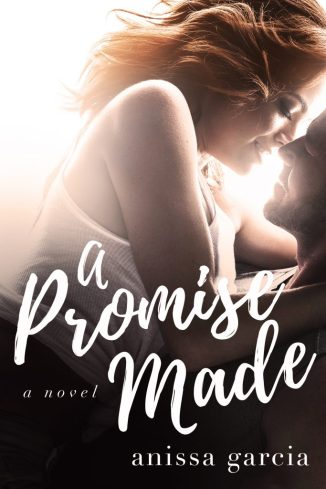 A Promise Made Anissa Garcia