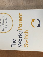 photo of The Work/Parent Switch by Anita Cleare