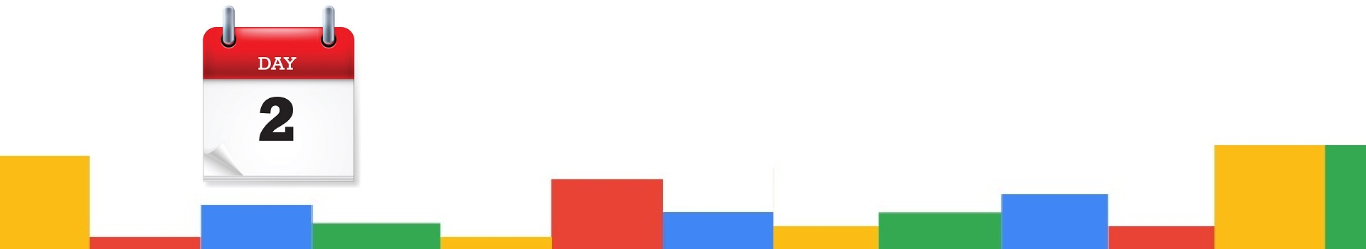 Google Day 2