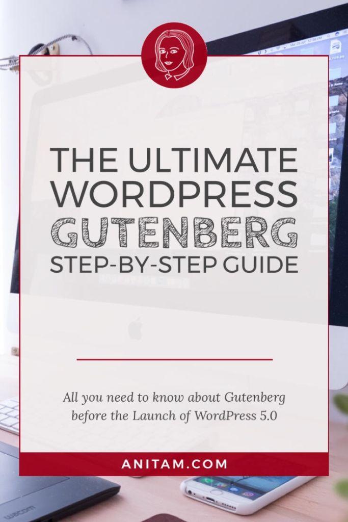 AnitaM | The Ultimate WordPress Gutenberg Guide