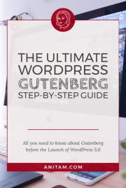 The Ultimate WordPress Gutenberg Step-by-Step Guide